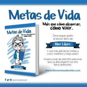 Libro Metas de Vida del Pastor Alex López