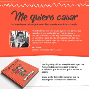 Recomendación de Alex Zurdo del libro Me Quiero Casar del Pastor Alex López